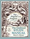 The Pilgrim's Progress Outlined Study Manual
