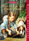 Watcher in the Piney Woods (American Girl History Mysteries, #9)
