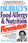 Dr. Braly's Food Allergy and Nutrition Revolution