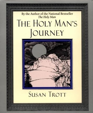 Holy Man's Journey by Susan Trott