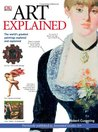Art Explained: The World's Greatest Paintings Explored and Explained (Annotated Guides)