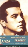 Mario Lanza: An American Tragedy (Great Voices)