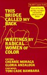 This Bridge Called My Back by Cherríe L. Moraga