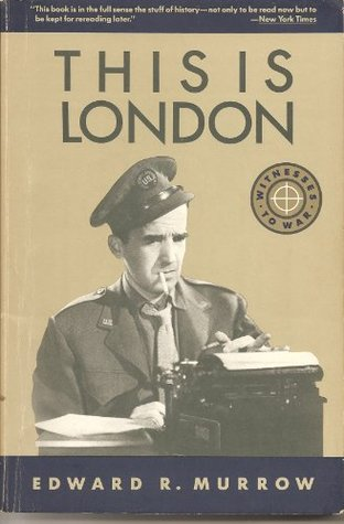 This is London by Edward R. Murrow