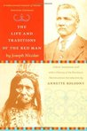 The Life and Traditions of the Red Man: Reading Line: A rediscovered treasure of Native American literature