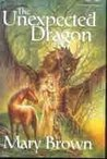 The Unexpected Dragon (Pigs Don't Fly, #2-4)