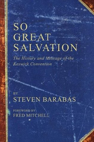 So Great Salvation by Steven Barabas