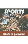 Sports by Kenneth Goldsmith