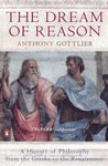 The Dream of Reason: A History of Western Philosophy