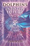 Dolphins into the Future