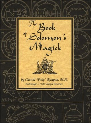 The Book of Solomon's Magick by Carroll Runyon
