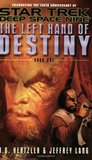 The Left Hand of Destiny: Book One (Star Trek: Deep Space Nine)