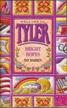 Bright Hopes (Welcome to Tyler, #2)