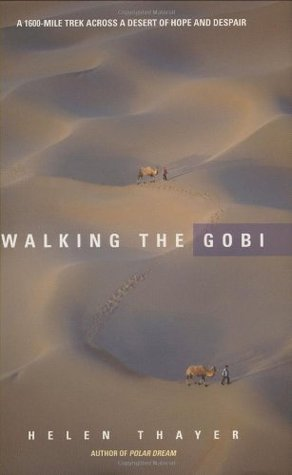 Walking the Gobi by Helen Thayer