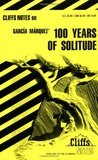 One Hundred Years of Solitude [Cliffs Notes Study]
