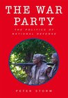 The War Party: The Politics of National Defense