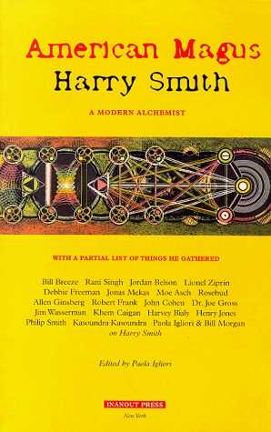 American Magus Harry Smith by Harry  Smith