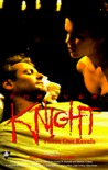 Forever Knight: These Our Revels