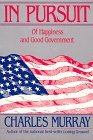 In Pursuit : Of Happiness and Good Government