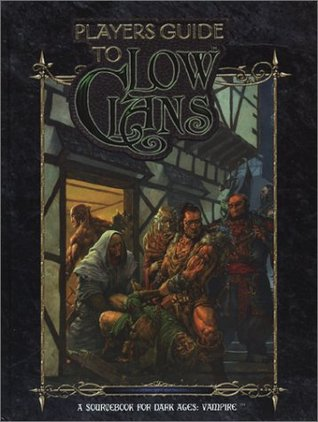 Players Guide to Low Clans - A Sourcebook for Dark Ages: Vampire