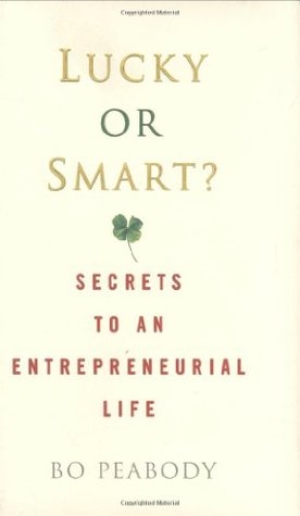 Lucky or Smart? by Bo Peabody