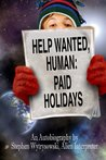 Help Wanted Human: Paid Holiday
