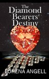 The Diamond Bearers' Destiny (The Unaltered)