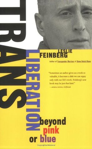 Trans Liberation by Leslie Feinberg