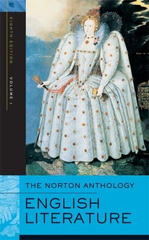 The Norton Anthology of English Literature, Volume 1 by M.H. Abrams