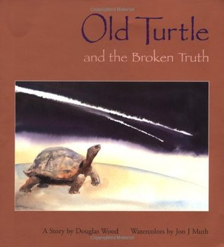 Old Turtle And The Broken Truth by Douglas Wood