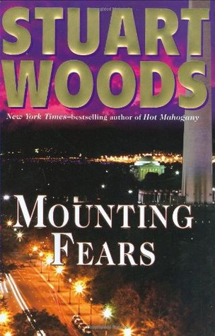 Mounting Fears by Stuart Woods
