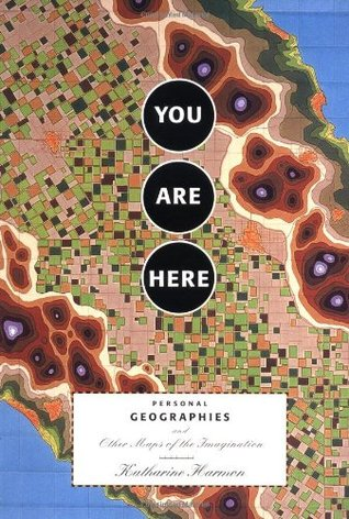 You Are Here by Katharine Harmon
