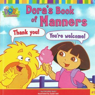 Dora's Book of Manners by Christine Ricci