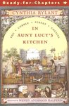 In Aunt Lucy's Kitchen by Cynthia Rylant