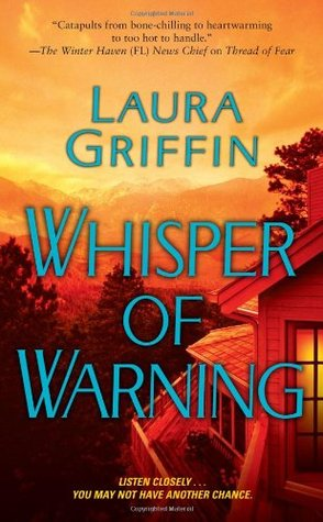 Whisper of Warning by Laura Griffin