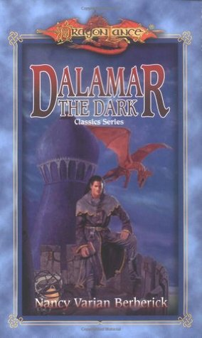Dalamar the Dark (Dragonlance: Classics, #2)