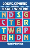 Codes, Ciphers and Secret Writing