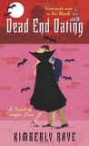 Dead End Dating (Dead End Dating #1)