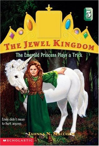 The Emerald Princess Plays a Trick by Jahnna N. Malcolm