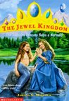 The Sapphire Princess Helps a Mermaid (The Jewel Kingdom, #10)