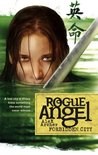 Forbidden City (Rogue Angel #5)