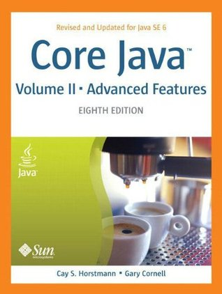 Core Java, Volume 2: Advanced Features