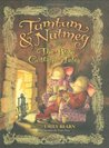 The Rose Cottage Tales (Tumtum and Nutmeg #4-6)