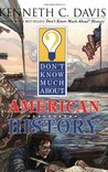 Don't Know Much About American History