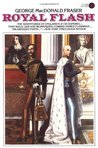 Royal Flash (The Flashman Papers, #2)