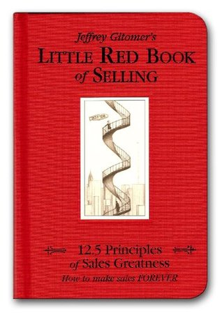 Little Red Book of Selling by Jeffrey Gitomer