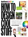 Before and After: How to Design Cool Stuff