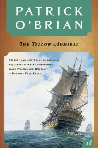 The Yellow Admiral by Patrick O'Brian