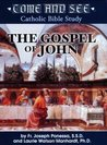 Come and See: The Gospel of John
