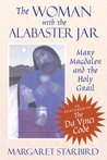 The Woman with the Alabaster Jar by Margaret Starbird